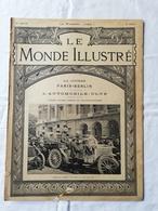 LE MONDE ILLUSTRE - ANNEE 1901 / Course Paris Berlin / Automobile Club / Wagon Du Pape / Direction Des Ballons - Boeken, Tijdschriften, Stripverhalen