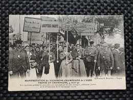 10 Aube - Manifestation Des Vignerons Champenois De L'Aube, Troyes 9 Avril 1911. Les Vignerons Portent Les Pancartes - Troyes