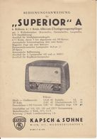 (AD380) Original Anleitung Röhrenradio SUPERIOR A, Kapsch & Söhne, Mit Schaltplan - Shop-Manuals