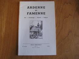 ARDENNE ET FAMENNE N° 3 Année 1965 Régionalisme Archéologie Folklore Limerlé Borlon Wideumont Wancennes Ave Et Auffe - Culture