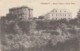 FRASCATI-ROMA-GRAND HOTEL VILLINO FERRI-CARTOLINA VIAGGIATA IL 20-2-1913 - Altri