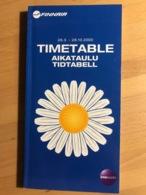 FINNAIR 26.3. - 28.10.2000 TIMETABLE AIKATAULU TIDTABELL - Horaires