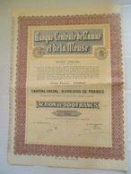Banque Centrale De Namur Et De La Meuse - Action De 500 Francs - Banque & Assurance