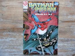 BATMAN & SPIDERMAN   SPECIAL D.C. N 4       FEVRIER 1998 EDITIONS SEMIC    J.M. DEMATTEIS   GRAHAM NOLAN    KARL KESEL - Batman