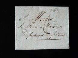 LETTRE DE MONSIEUR LE MAIRE DE BAYONNE A MONSIEUR LE MAIRE D' ISSOUDUN  -  1821  - - Marcophilie (Lettres)