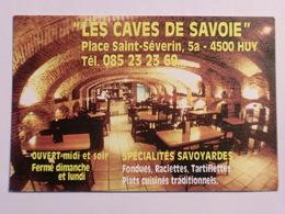 Carte De Visite Restaurant Les Caves De Savoie Huy - Cartes De Visite