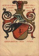 OSNABRUCK DEN MARZ GYMN CARO ABITURI LINUM ENTIA AD 1903 - Deutschland