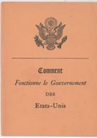 Comment Fonctionne Le Gouvernement Des Etats Unis - Politique