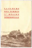 La Fumure Des Terres Dans La Région Méridionale - Montpellier - Livres, BD, Revues