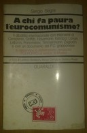 A CHI FA PAURA L'EUROCOMUNISMO? - Società, Politica, Economia