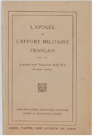 L'apogée De L'effort Militaire Français - Francois MAURY - Guerre 1914-18