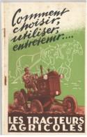Les Tracteurs Agricoles - Comment Choisir, Utiliser, Entretenir - 1950 - Auto