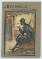 L'évangile Du Soldat Français - Version Synodale - 1927 - Religion