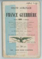 Grand Almanach De La France Guerrière Pour 1861 - Eugène Pick - Histoire