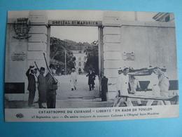 """83 - TOULON - Catastrophe Du Cuirassé """"Liberté"""" - On Amène De Nouveaux Cadavres à L'hôpital Saint Mandrier - Krieg"""