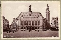 Charleroi Hôtel De Ville   Pas écrite  Ed Nels Bromurite  Thill - Charleroi