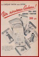 Jeu Des Séries. Jeu Des 7 Familles. Nouveau Cadeau Des Chèques Tintin. Jeu De 42 Cartes. 1957. - Publicités