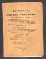 LE MANUEL DE POLICE MODERNE EN MATIERE RURALE Par V. HOUILLET - De Lannoy  Editeur , Genval  , 1942 - Recht