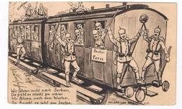 MIL-93  Wir Fahren Nicht Nach Serbien ( Wilh. S. Schröder ) - War 1914-18