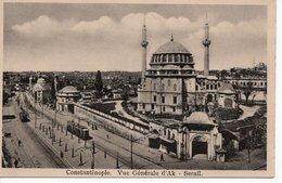 CONSTANTINOPLE - VUE GÉNÉRALE D'AK - SERAIL - Turchia