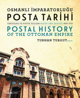 Postal History Of The Ottoman Empire Rates And Routes 1840-1922 - Timbres