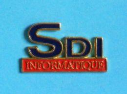 1 PIN'S //  ** SDI INFORMATIQUE ** - Informatique