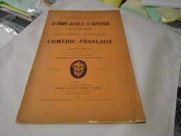 LA TROUPE-ACTUELLE - LE REPERTOIRE Rapport Sur La Situation Actuelle De La Comédie-Française  Par EMILE MAS 1906 - Théâtre