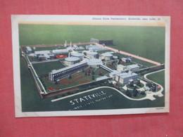 Illinois  State Penitentiary Statesville Near  Joliet   Ref 3940 - Joliet