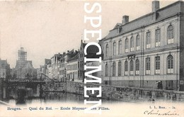Quai Du Roi - Ecole Moyenne Des Filles - Bruges - Brugge - Brugge
