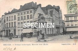 Pompe Historique - Marché Aux Oeufs  - Bruges - Brugge - Brugge