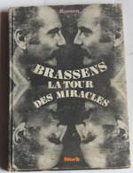 Livre BRASSENS La Tour Des Miracles Stock 1968 - Música