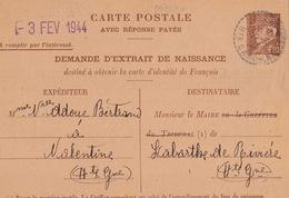 20727# VALENTINE HAUTE GARONNE CARTE POSTALE AVEC REPONSE PAYEE DEMANDE EXTRAIT MARIAGE 1944 1.20 F BRUN PETAIN D10b - Entiers Postaux