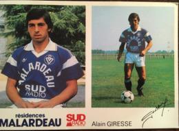 Carte Joueur Football, ALAIN GIRESSE, Dédicace, Publicité: Résidences Malardeau, Sud Radio, Sponsors Girondins  Bordeaux - Fussball