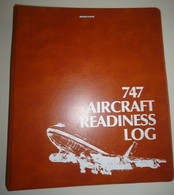 BOEING -  Farde,  747 Aircraft Readiness Log -  Années '70 - Aviation Commerciale