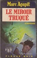 Roman. Marc Agapit. Le Miroir Truqué. Fleuve Noir. Angoisse N° 240. Année 1973 - Fantastic