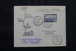 ALGÉRIE - Enveloppe 1er Vol Ligne Alger / El Goléa /Adrar /Aoulef / Tamanrasset Du 11 Novembre 1952 - L 57025 - Covers & Documents