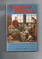 SORRISO IN FAMIGLIA - STRENNA 1936 PER FAMIGLIE CRISTIANE - Libros, Revistas, Cómics