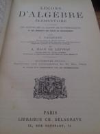 Leçons D'algèbre Elementaire VACQUANT Delagrave 1903 - Libros, Revistas, Cómics