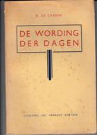 Leerne B. De Craene 3 Dichtbundels Leye Rimpelen, Leye Lisch, De Wording Der Dagen - Poesia