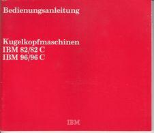 (AD386) Original Anleitung IBM Kugelkopfmaschinen IBM 82/82C Und IBM 96/96C, Neuwertig - Shop-Manuals