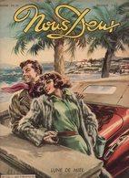 Nous Deux N°112 Bande Dessinée : Amour Sans Lendemain, Au Delà De L'oubli - Récits : J'ai Compris Mon Amour De 1949 - Romantique