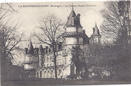CPA - Larochebeaucourt - Le Château ( Façade Nord Est ) - Frankreich