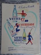 Ancien Protège Cahier VITTEL VITTELLOISE VITTEL DELICES - Softdrinks