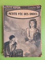 """Collection """"Le Petit Roman"""" - Petite Fée Des Ondes - Anny LORN - 1941 - N° 861 - Romantique"""