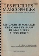FRANCE, Les Cachets Manuels Des Gares De Paris De Mars 1876 à Nos Jours, Cuny & Delwaulle - Eisenbahnen