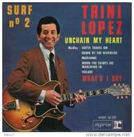 EP TRINI LOPEZ -- UNCHAIN MY HEART - Sonstige - Franz. Chansons