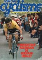 Miroir Cyclisme, De 1977, N° 233, L'irresistible Ascension De Bernard HINAULT, ,  56 Pages, Poster DELISLE - Sport