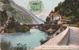 ***  VS *** Château De St Maurice Et Le Pont Sur Le Rhône TTB - VS Valais