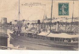 LA ROCHELLE : UN DEPART D ARTILLEURS POUR L ILE D AIX.GROS PLAN.N°494.ETAT T.CORRECT.COTE :40.00E.PETIT PRIX.COMPAREZ!!! - La Rochelle