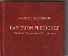 CD + LIVRET CHŒUR D'HOMME DE PLEUIGNER Kanerion Pleuigner  : Très Très Bon état: - Musiques Du Monde